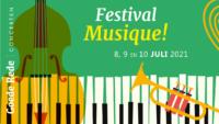 Festival Musique! 2021 - 8, 9 en 10 juli 2021